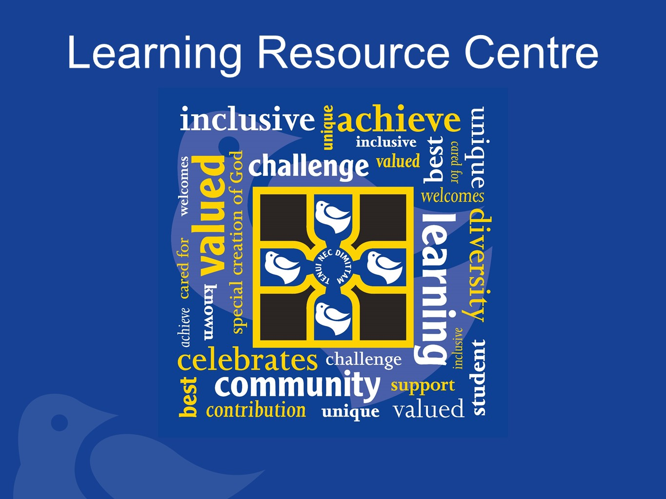 Learning Resource Centre